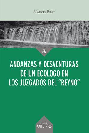ANDANZAS Y DESVENTURAS DE UN ECÓLOGO EN LOS JUZGADOS DEL