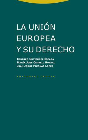 LA UNIÓN EUROPEA Y SU DERECHO