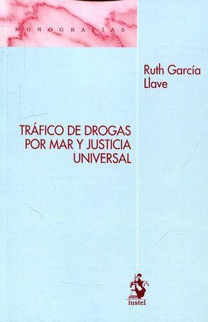 TRÁFICO DE DROGAS POR MAR Y JUSTICIA UNIVERSAL