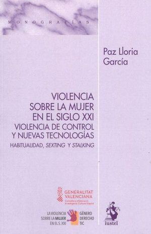 VIOLENCIA SOBRE LA MUJER EN EL SIGLO XXI.