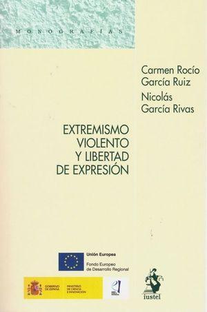 EXTREMISMO VIOLENTO Y LIBERTAD DE EXPRESIÓN