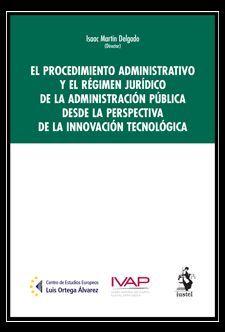 EL PROCEDIMIENTO ADMINISTRATIVO Y EL RÉGIMEN JURÍDICO DE LA ADMINISTRACIÓN PÚBLI