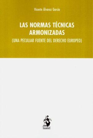 LAS NORMAS TÉCNICAS ARMONIZADAS