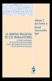 LA LIBERTAD RELIGIOSA DE LOS TRABAJADORES