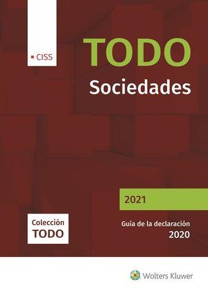 TODO SOCIEDADES 2021. GUÍA DE LA DECLARACIÓN 2020,