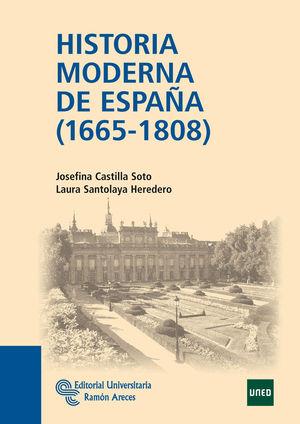 HISTORIA MODERNA DE ESPAÑA (1665 - 1808)