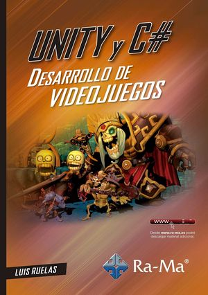 UNITY Y C#. DESARROLLO DE VIDEOJUEGOS
