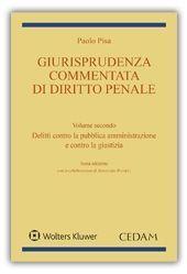 GIURISPRUDENZA COMMENTATA DI DIRITTO PENALE, VOL. II: