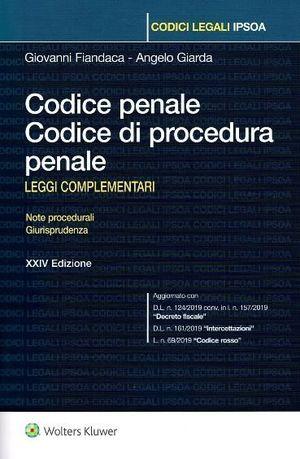CODICE PENALE. CODICE DI PROCEDURA PENALE.