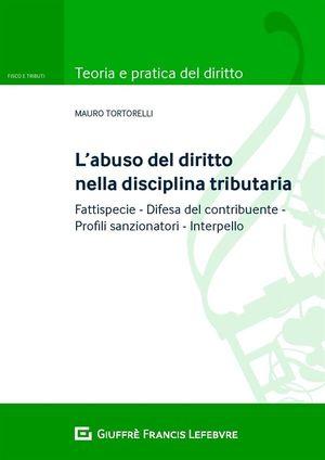ABUSO DEL DIRITTO NELLA DISCIPLINA TRIBUTARIA