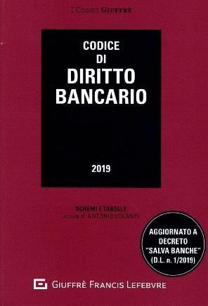 CODICE DI DIRITTO BANCARIO 2019