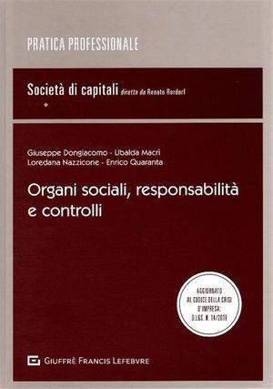 ORGANI SOCIALI, RESPONSABILITÀ E CONTROLLI