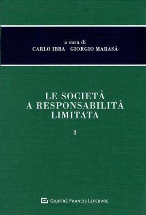 LE SOCIETÀ A RESPONSABILITÀ LIMITATA, I