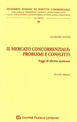 IL MERCATO CONCORRENZIALE: PROBLEMI E CONFLITTI