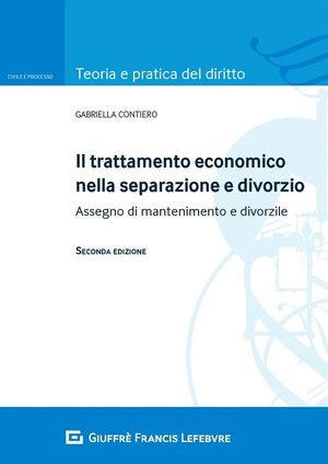 TRATTAMENTO ECONOMICO NELLA SEPARAZIONE E DIVORZIO