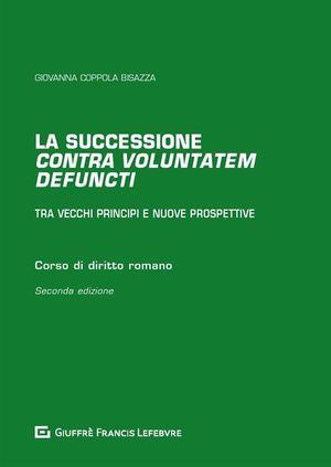 SUCCESSIONE CONTRA VOLUNTATEM DEFUNCTI
