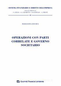OPERAZIONI CON PARTI CORRELATE E GOVERNO SOCIETARIO