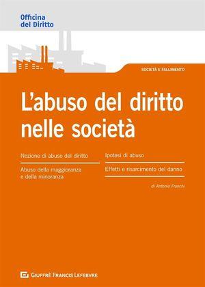 L'ABUSO DEL DIRITTO NELLE SOCIETÀ