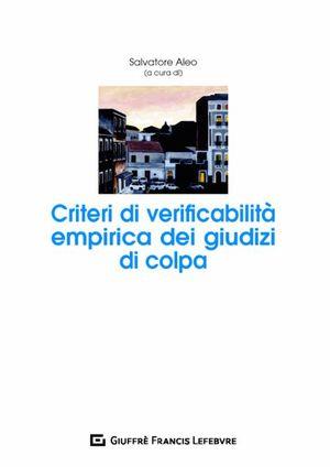 CRITERI DI VERIFICABILITA' EMPIRICA DEI GIUDIZI DI COLPA