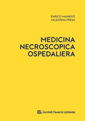 LA MEDICINA NECROSCOPIA OSPEDALIERA