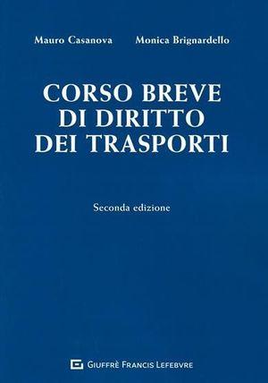 CORSO BREVE DI DIRITTO DEI TRASPORTI