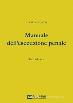 MANUALE DELL'ESECUZIONE PENALE