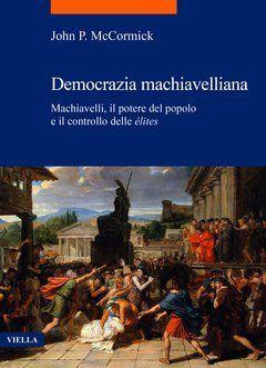 DEMOCRAZIA MACHIAVELLIANA