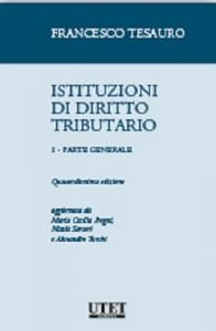 ISTITUZIONI DI DIRITTO TRIBUTARIO, VOLUME 1