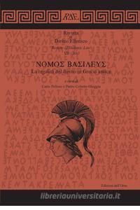 NOMOS BASILEUS : LA REGALITÀ DEL DIRITTO IN GRECIA ANTICA