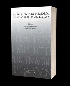 MONUMENTA ET MEMORIA. ESTUDIOS DE EPIGRAFÍA ROMANA