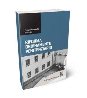 LA RIFORMA ORDINAMENTO PENITENZIARIO