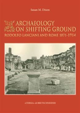 ARCHAEOLOGY ON SHIFTING GROUND: