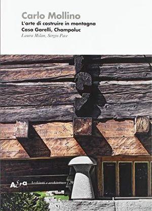 CARLO MOLLINO : L'ARTE DI COSTRUIRE