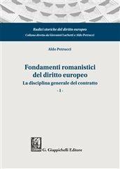 FONDAMENTI ROMANISTICI DEL DIRITTO EUROPEO