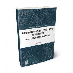 EUROPEAN ECONOMIC LEGAL ORDER AFTER BREXIT