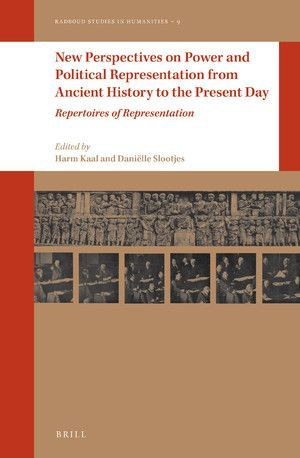 NEW PERSPECTIVES ON POWER AND POLITICAL REPRESENTATION FROM ANCIENT HISTORY TO THE PRESENT DAY