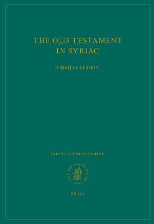 THE OLD TESTAMENT IN SYRIAC ACCORDING TO THE PESHITTA VERSION