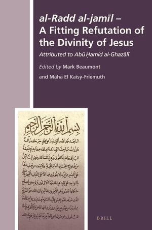 AL-RADD AL-JAMIL - A FITTING REFUTATION OF THE DIVINITY OF JESUS