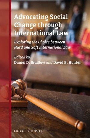ADVOCATING SOCIAL CHANGE THROUGH INTERNATIONAL LAW