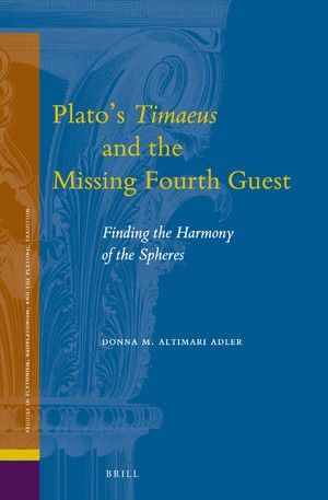 PLATO'S TIMAEUS AND THE MISSING FOURTH GUEST