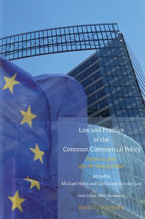 LAW AND PRACTICE OF THE COMMON COMMERCIAL POLICY