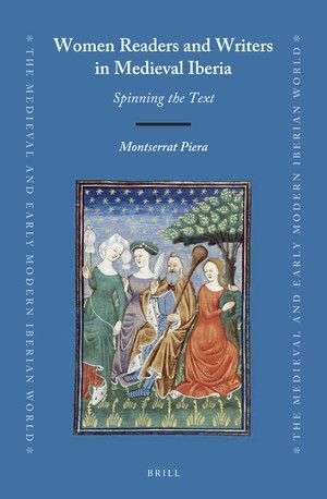 WOMEN READERS AND WRITERS IN MEDIEVAL IBERIA