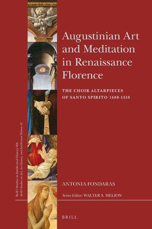 AUGUSTINIAN ART AND MEDITATION IN RENAISSANCE FLORENCE