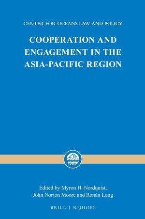 COOPERATION AND ENGAGEMENT IN THE ASIA-PACIFIC REGION