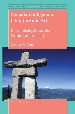 CANADIAN INDIGENOUS LITERATURE AND ART
