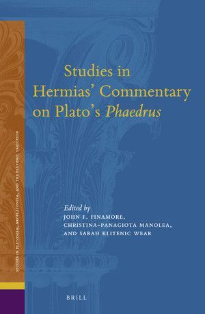 STUDIES IN HERMIAS' COMMENTARY ON PLATO'S PHAEDRUS