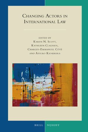 CHANGING ACTORS IN INTERNATIONAL LAW