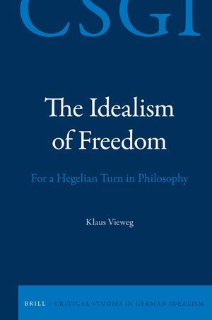 THE IDEALISM OF FREEDOM