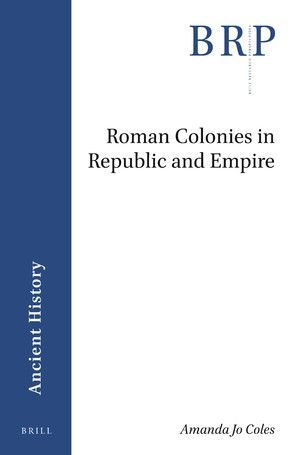 ROMAN COLONIES IN REPUBLIC AND EMPIRE