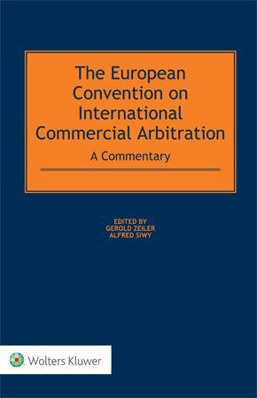 THE EUROPEAN CONVENTION ON INTERNATIONAL COMMERCIAL ARBITRATION